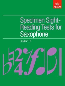 Specimen Sight-Reading Tests for Saxophone