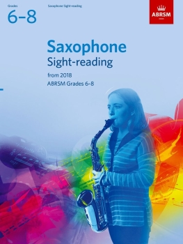 Saxophone Sight-Reading Tests, ABRSM Grades 6-8