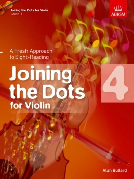 Joining the Dots for Violin, Grade 4