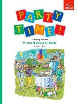 Party Time! 18 party pieces for violin and piano
