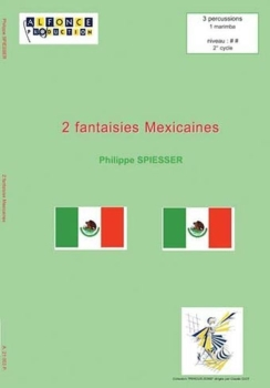 2 Fantaisies Mexicaines