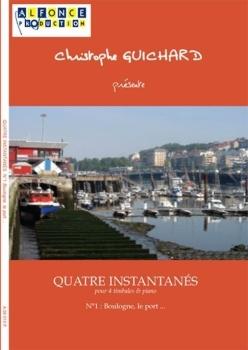4 Instantanes N 1 : Boulogne Le Port
