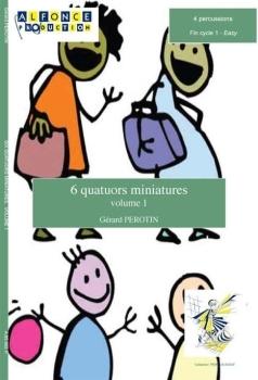 6 Quatuors Miniatures Volume 1