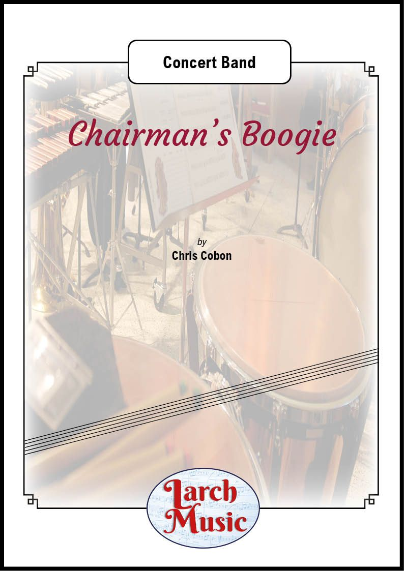 Chairman's Boogie - Concert Band