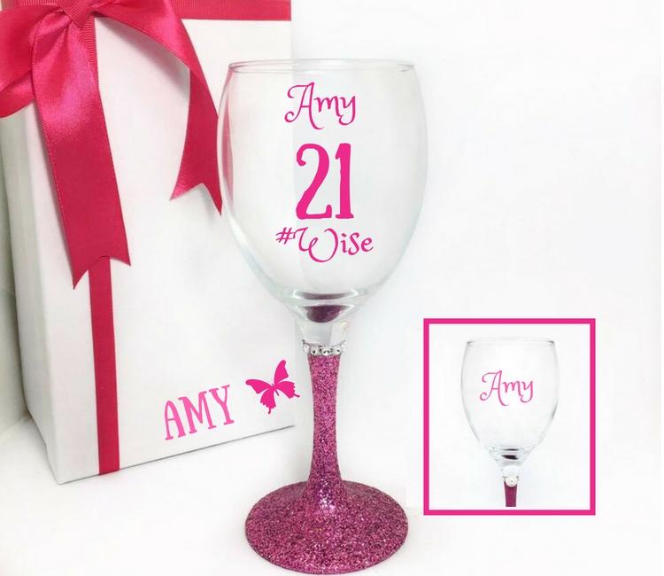 21st Wine Glass #Wise