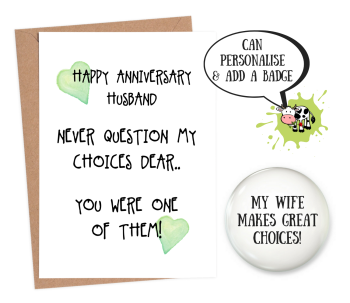 Husband 'never question my choices'