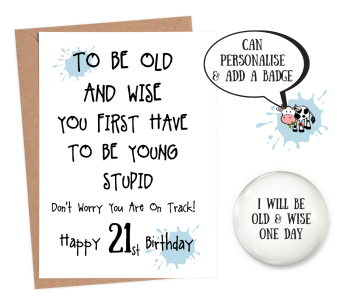 21 Old and Wise