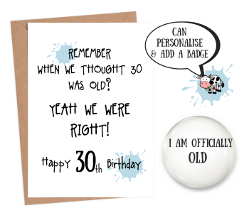 30 Is Old