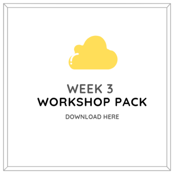 Wisbech Workshop Pack Week 3