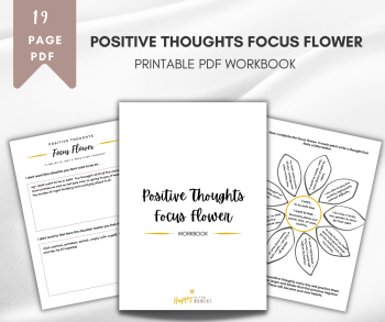 Positive Thoughts Focus Flower