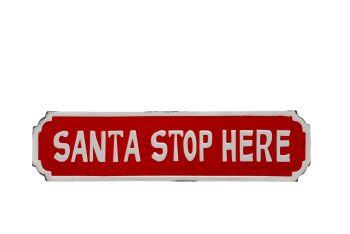 Large Metal Santa Stop Here hanging sign