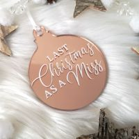 'Last Christmas as a Miss' Hanging Christmas Decoration