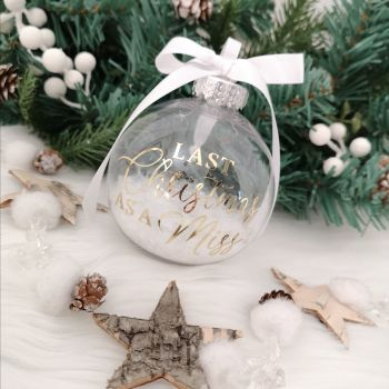 'Last Christmas as a Miss' Bauble