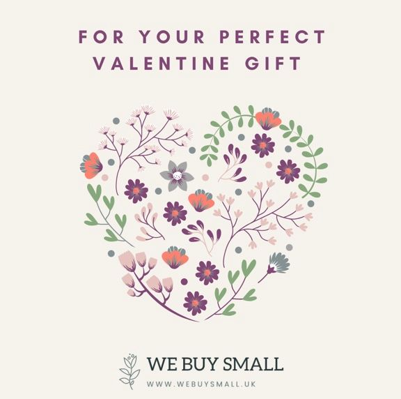 WE BUY SMALL VALENTINES