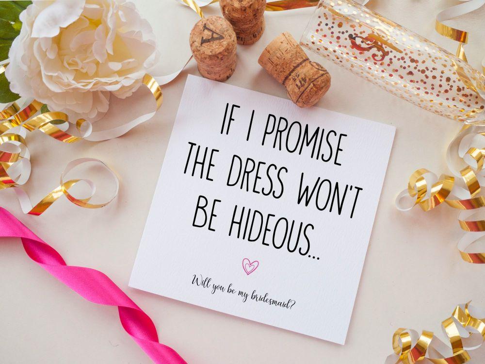 BRIDESMAID PROPOSAL CARD - HIDEOUS DRESS