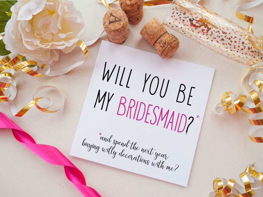 BRIDESMAID PROPOSAL CARD - WILLY DECS