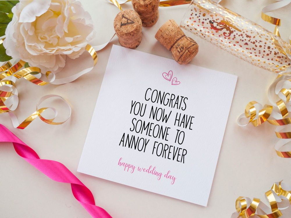 WEDDING DAY CARD - ANNOY FOREVER
