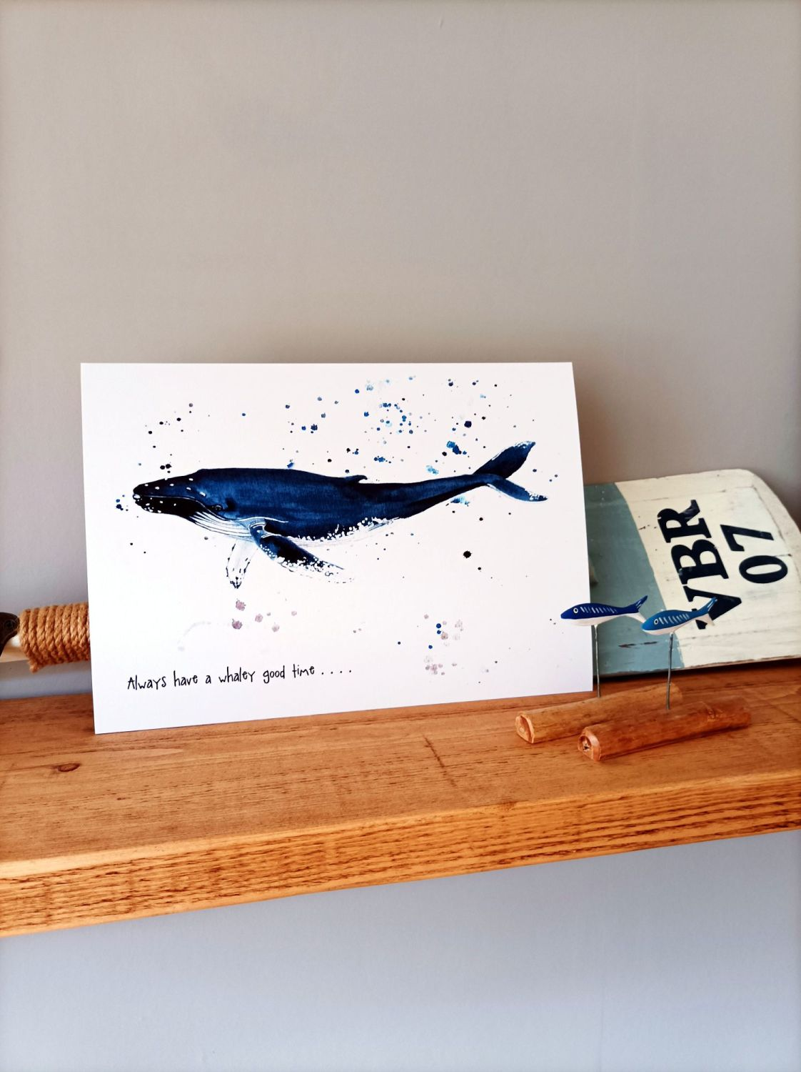 Always have a whaley good time . . . .