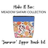 Make It Box - 'Summer' Zipped Pouch Kit - Meadow Safari