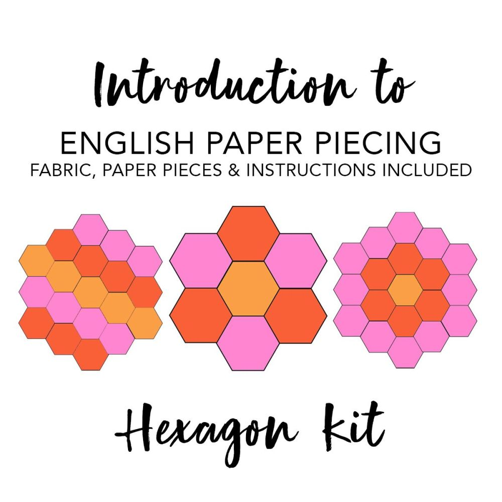Introduction To English Paper Piecing Kit - Hexagons (Fabric Included)