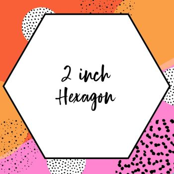 English Paper Piecing - 2 inch Hexagons - Pack 50