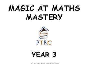 Year 3 Magic at Maths - Mastery Activities