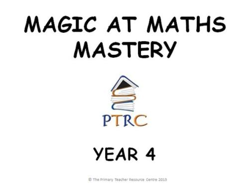 Year 4 Magic at Maths - Mastery Activities