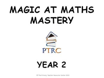 Year 2 Magic at Maths - Mastery Activities