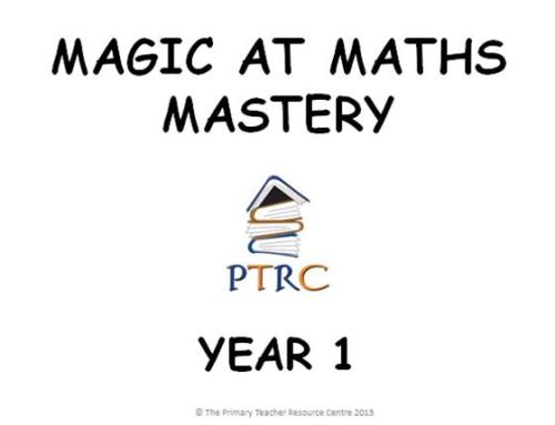 Year 1 Magic at Maths - Mastery Activities
