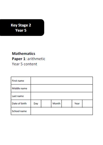 Year 5 SATs Arithmetic and Reasoning Practice Test Papers (Year 5 Content)