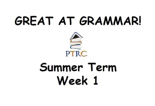 Year 5/6 Great at Grammar - Summer Term Pack