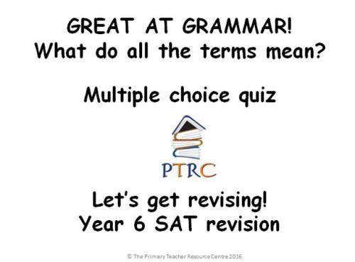 Great at Grammar - Multiple Choice Quiz and Activty SATs Revision Powerpoin