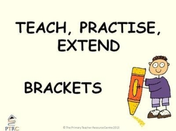 Brackets Powerpoint - Teach, Practise, Extend