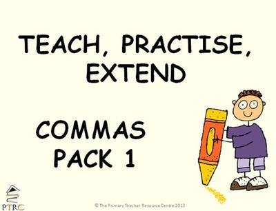 Commas Pack 1 - Teach, Practise, Extend