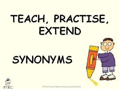 Synonyms - Teach, Practise, Extend