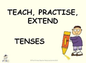 Tenses - Teach, Practise, Extend