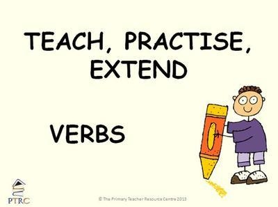 Verbs - Teach, Practise, Extend