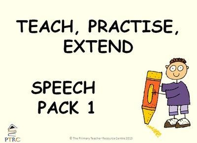 Speech Pack 1 - Teach, Practise, Extend