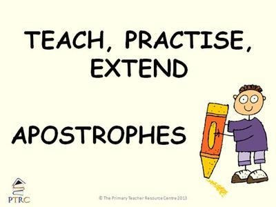 Apostrophes - Teach, Practise, Extend