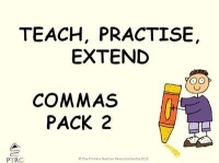 Commas Powerpoint Pack 2 - Teach, Practise, Extend