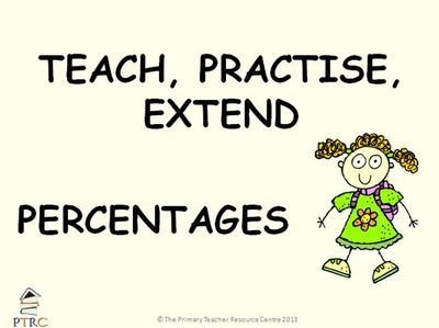 Percentages - Teach, Practise, Extend