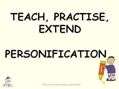 Personification - Teach, Practise, Extend