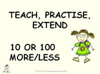 10 and 100 More or Less Powerpoint - Teach, Practise, Extend