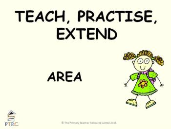 Area Powerpoint - Teach, Practise, Extend