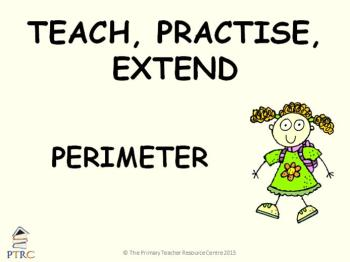 Perimeter Powerpoint - Teach, Practise, Extend