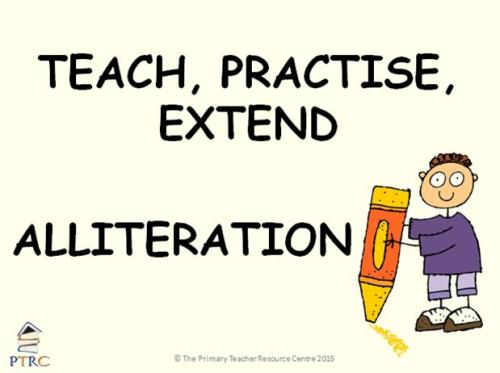 Alliteration Powerpoint - Teach, Practise, Extend