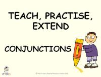 Conjunction Powerpoint - Teach, Practise, Extend