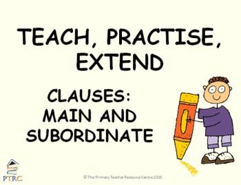 Clauses Powerpoint - Teach, Practise, Extend