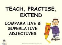 Comparative and Superlative Adjectives Powerpoint - Teach, Practise, Extend