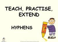 Hyphen Powerpoint - Teach, Practise, Extend